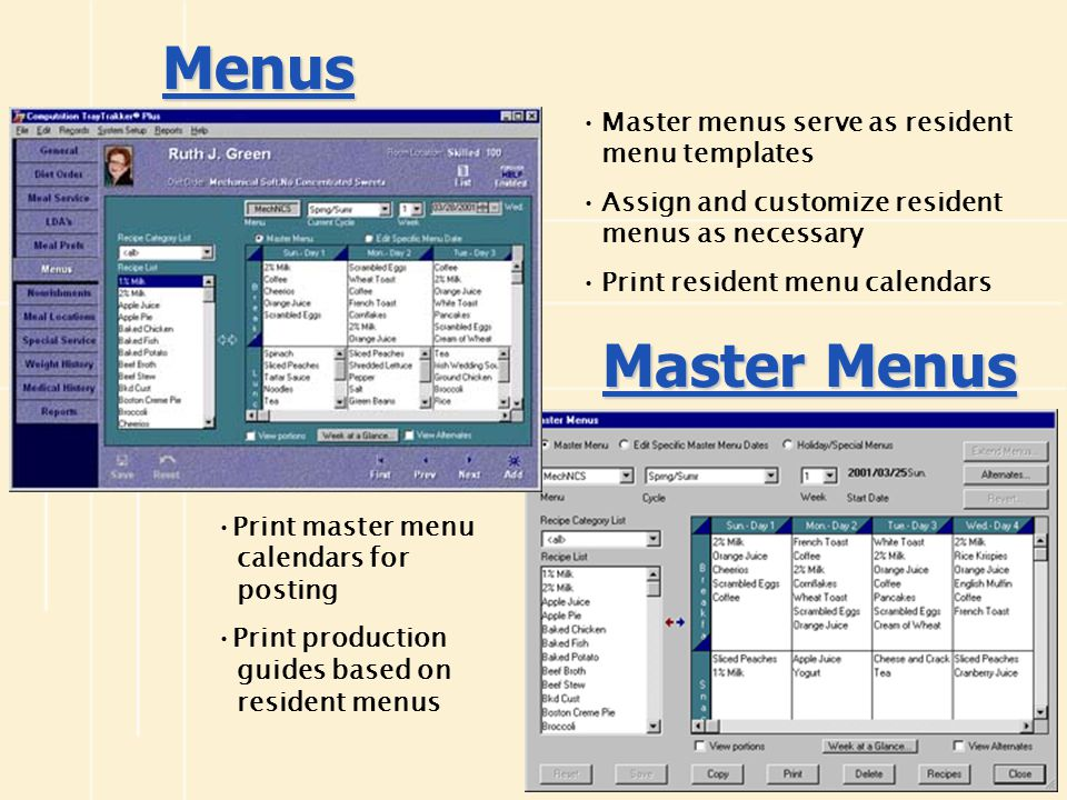 Menus Master Menus Master menus serve as resident menu templates