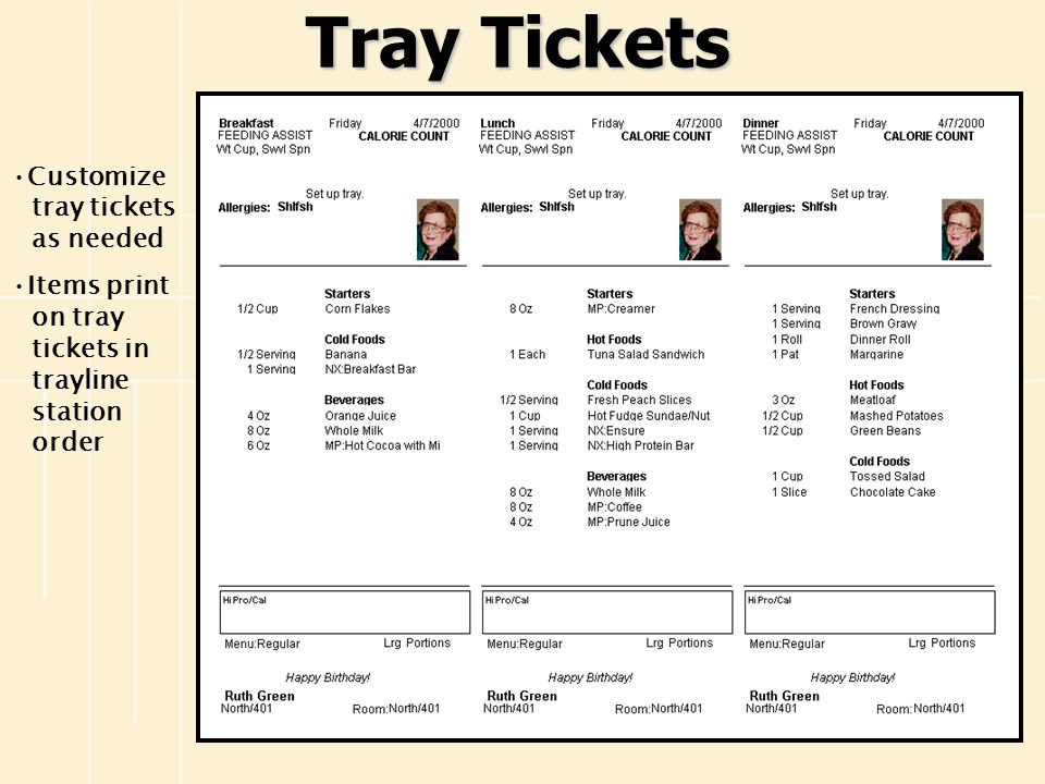 Tray Tickets Customize tray tickets as needed