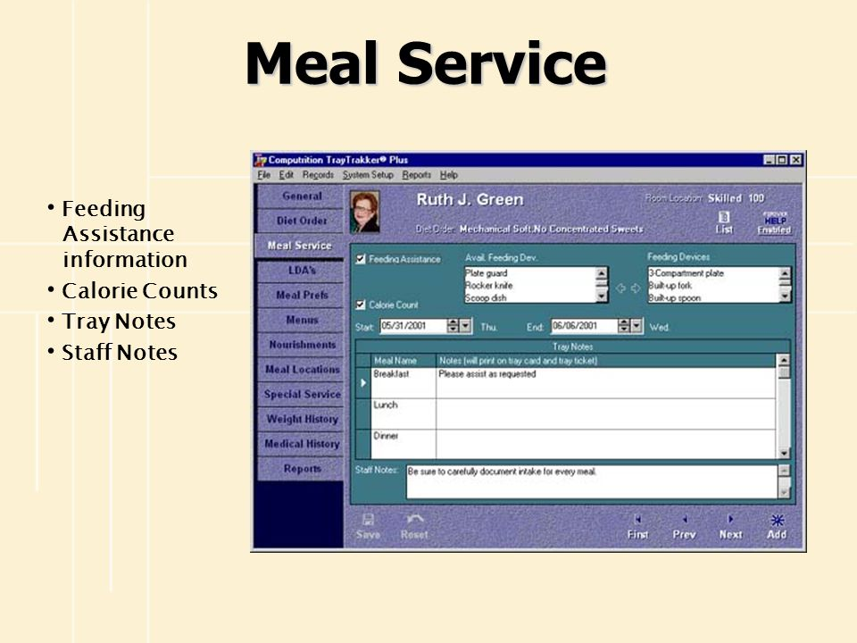 Meal Service Feeding Assistance information Calorie Counts Tray Notes