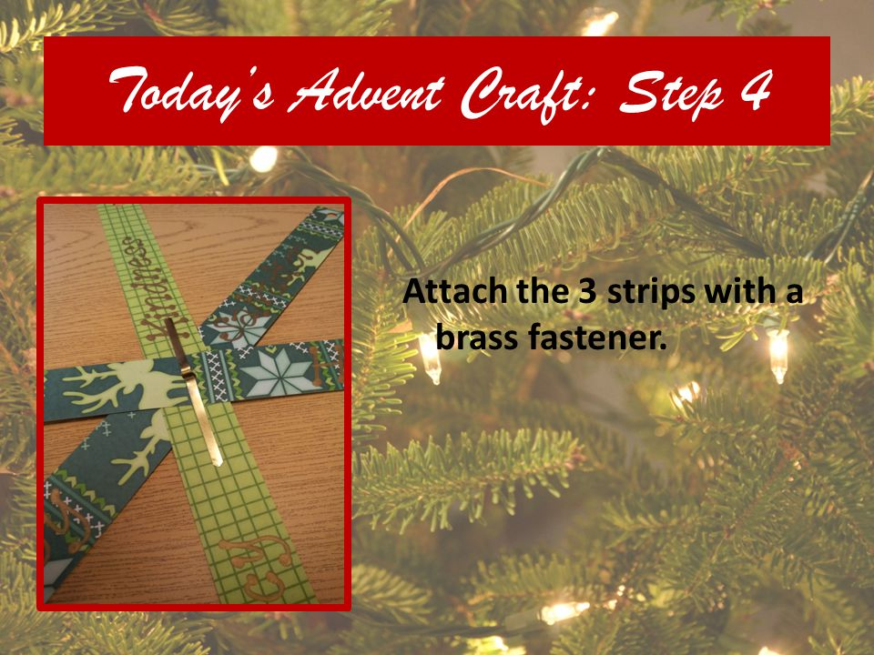 Today's Advent Craft: Step 4