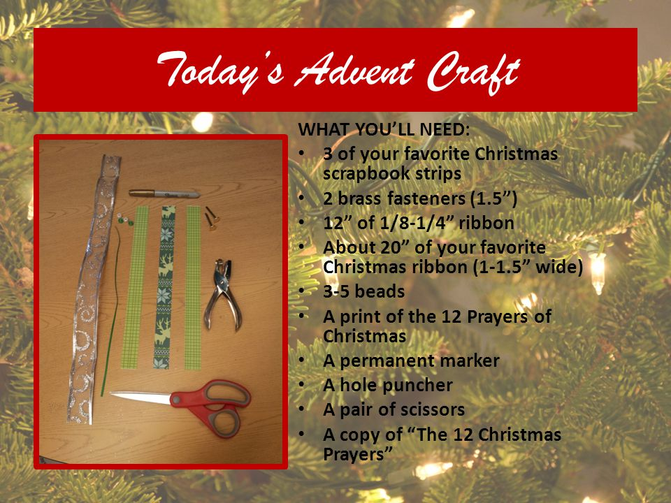 Today's Advent Craft WHAT YOU'LL NEED:
