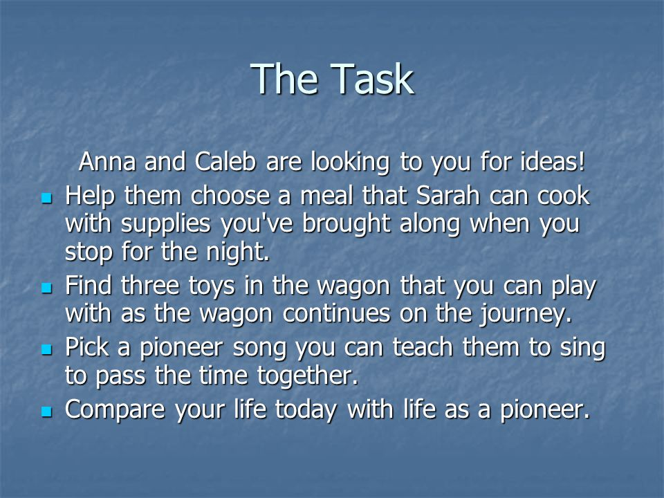 Anna and Caleb are looking to you for ideas!