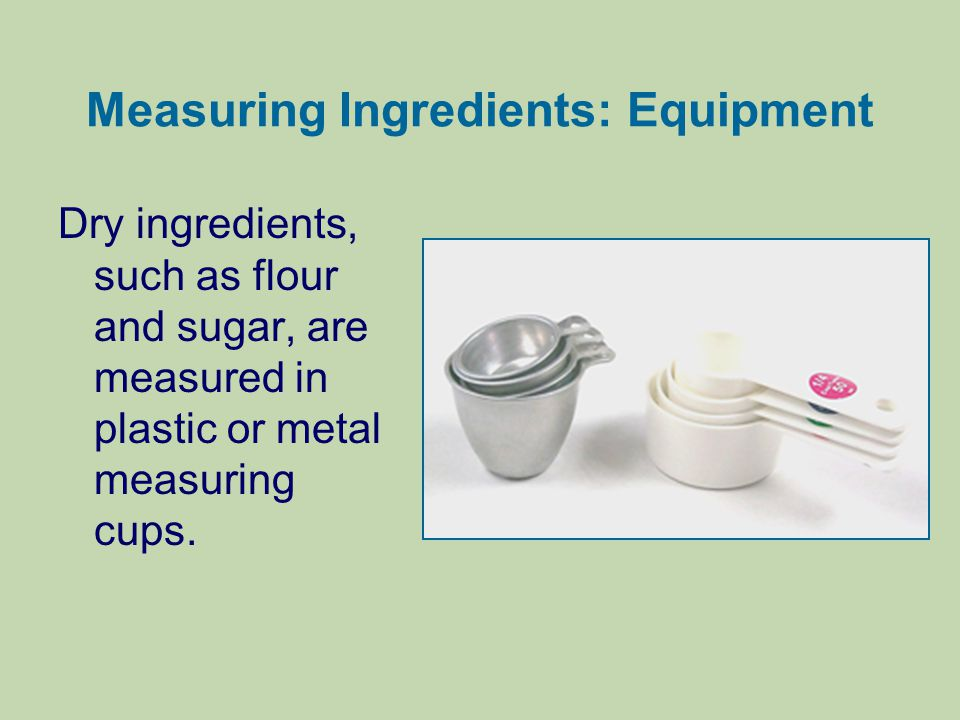 Measuring Ingredients: Equipment