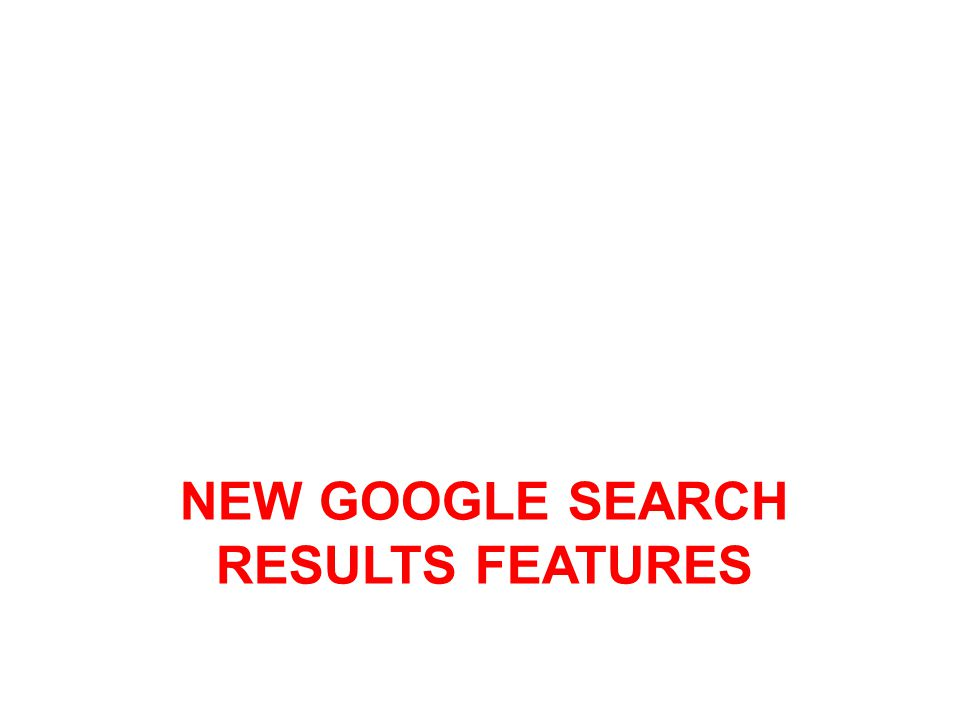 New google search results features