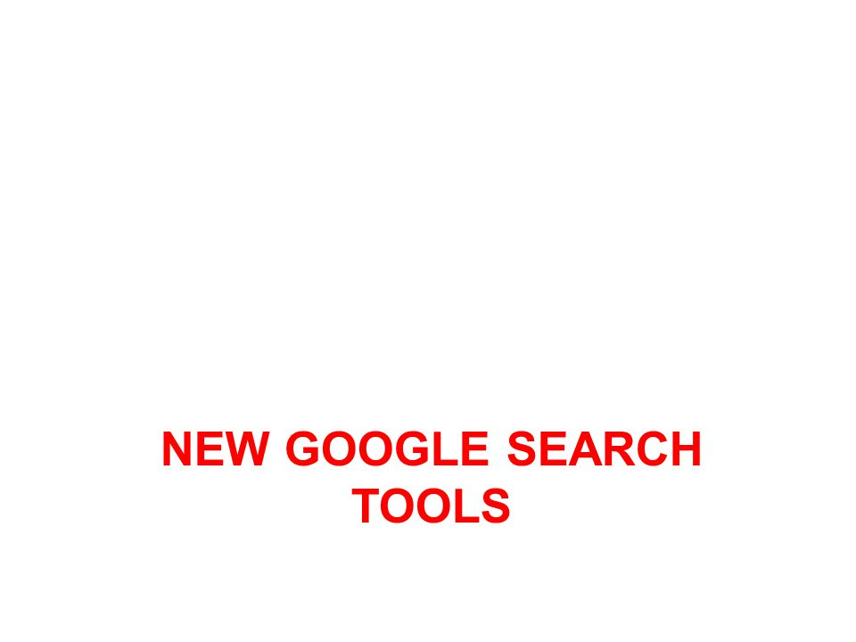 new google search tools