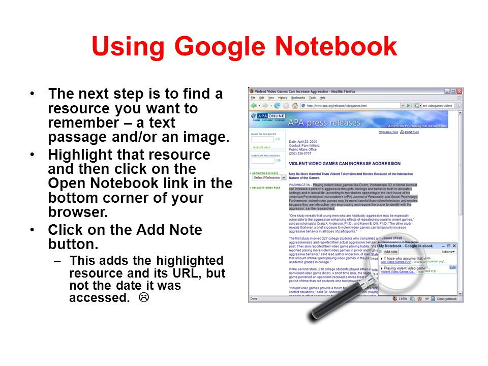 Using Google Notebook The next step is to find a resource you want to remember – a text passage and/or an image.
