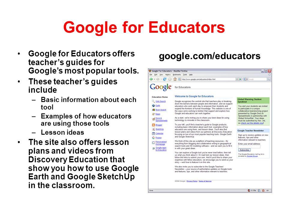 Google for Educators google.com/educators
