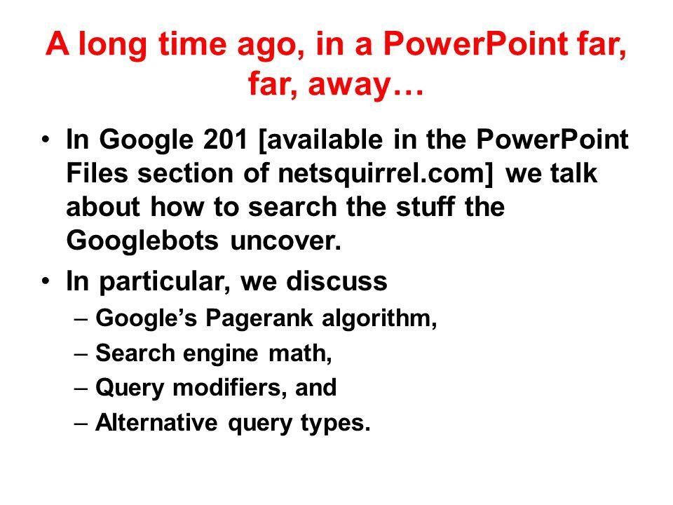 A long time ago, in a PowerPoint far, far, away…