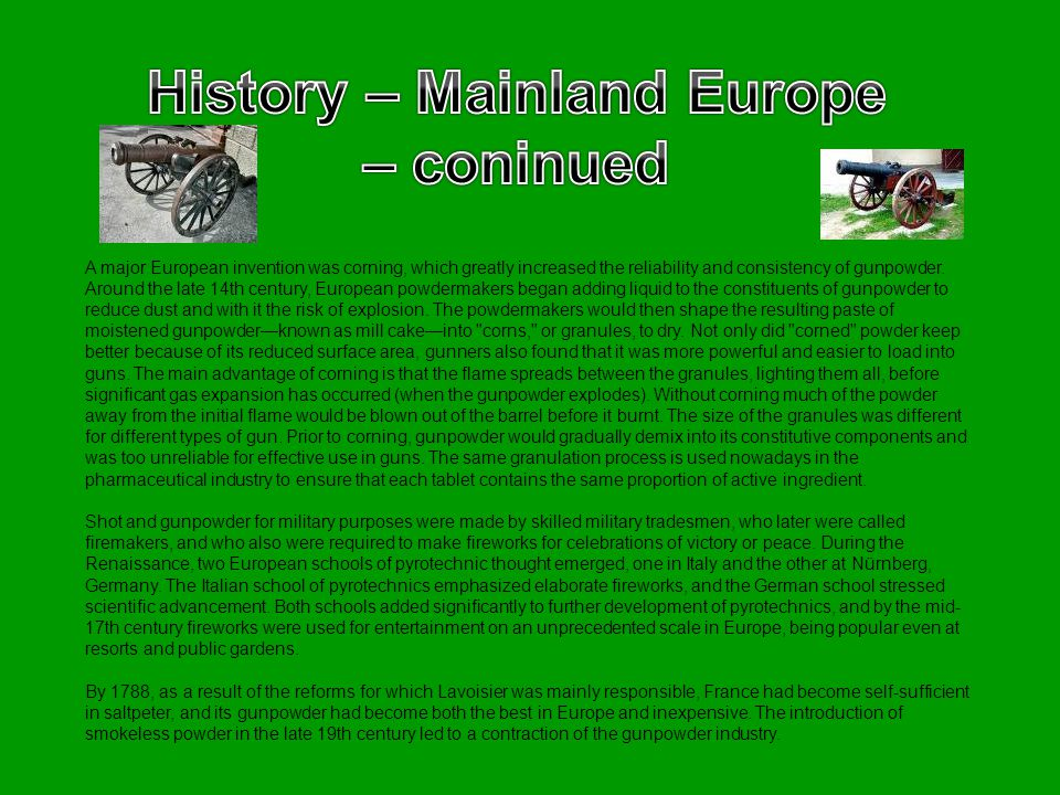History – Mainland Europe – coninued