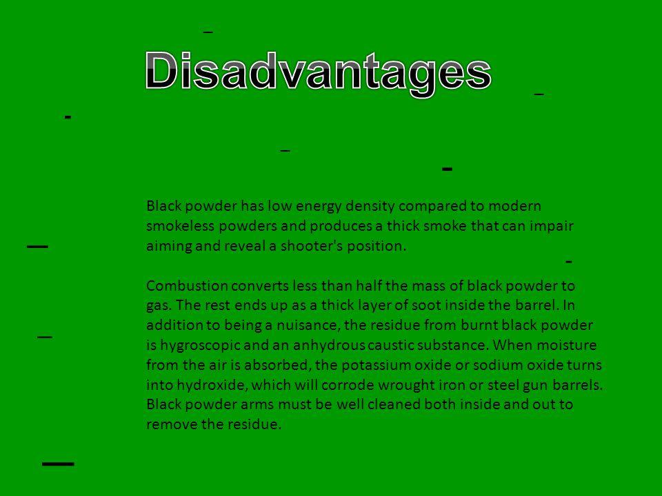 _ Disadvantages - _ _ - - _ _ _