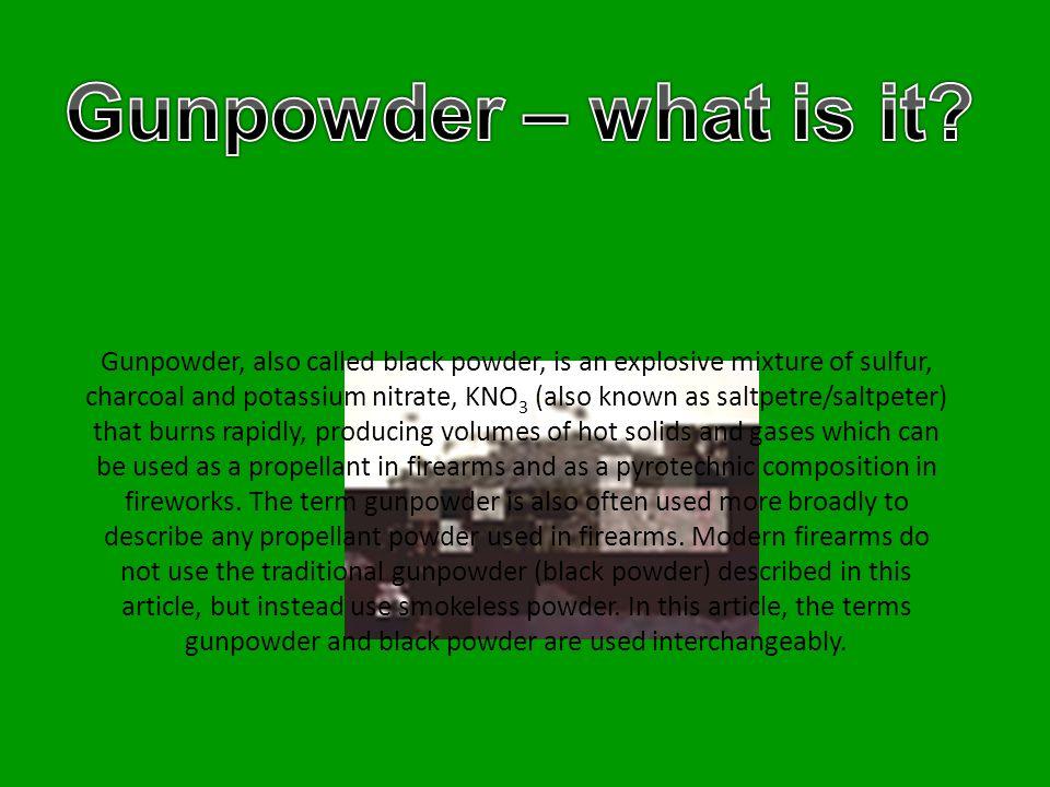 Gunpowder – what is it