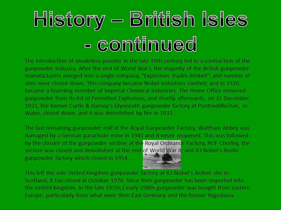 History – British Isles - continued