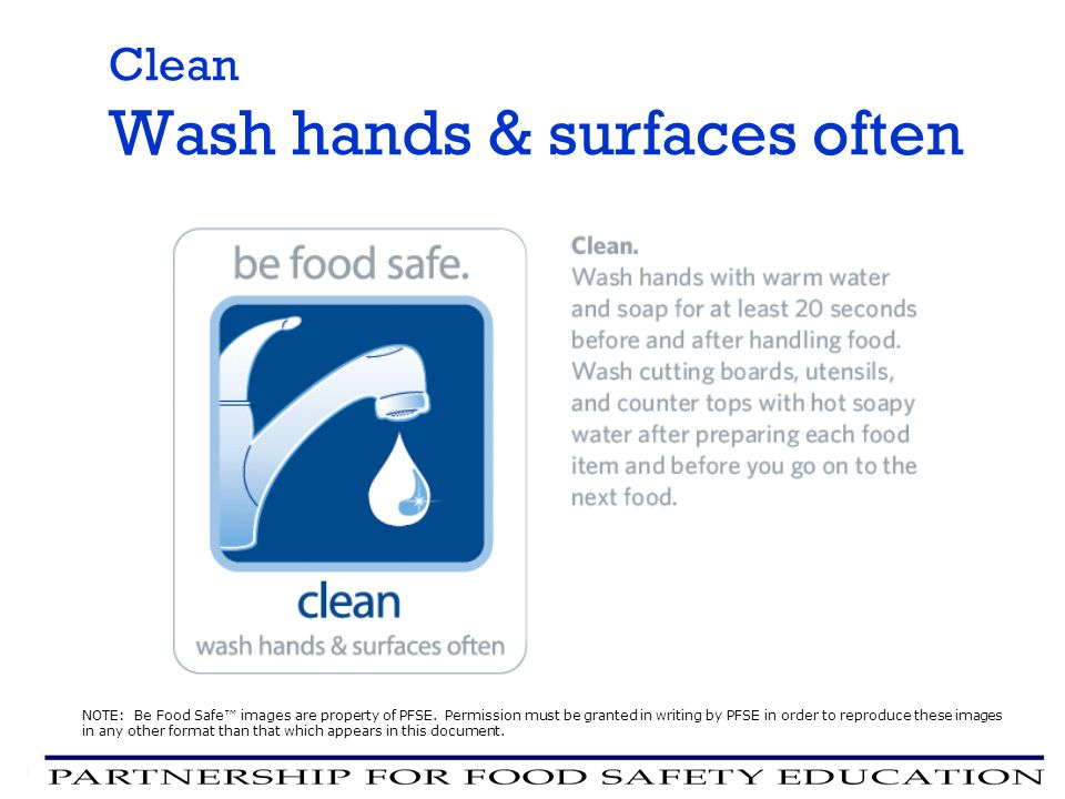 Clean Wash hands & surfaces often