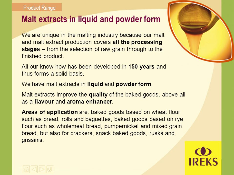 Malt extracts in liquid and powder form