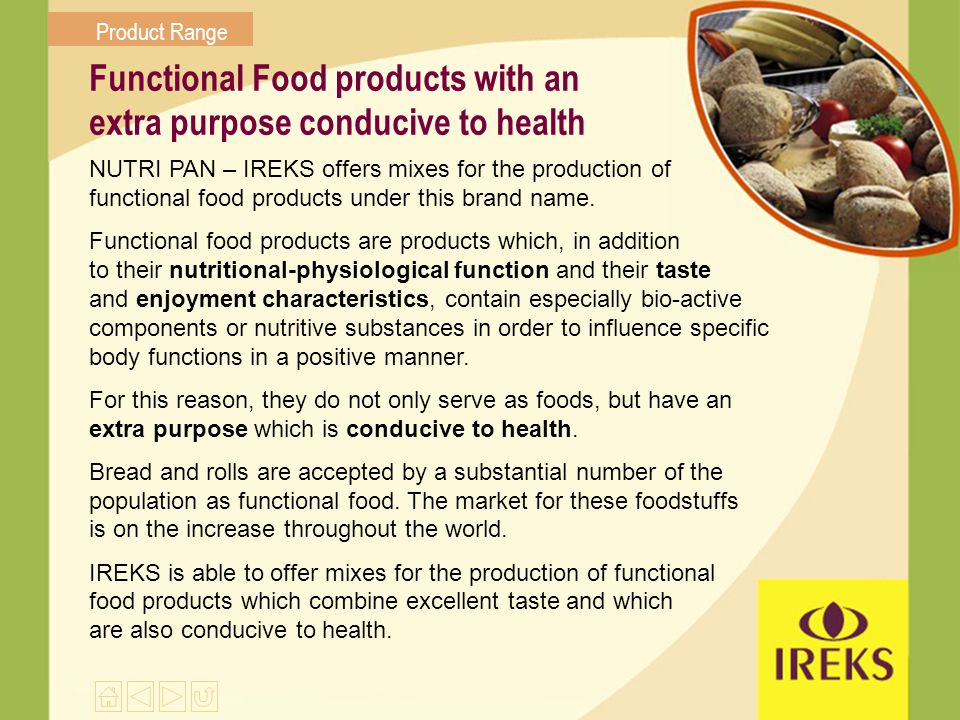 Functional Food products with an extra purpose conducive to health