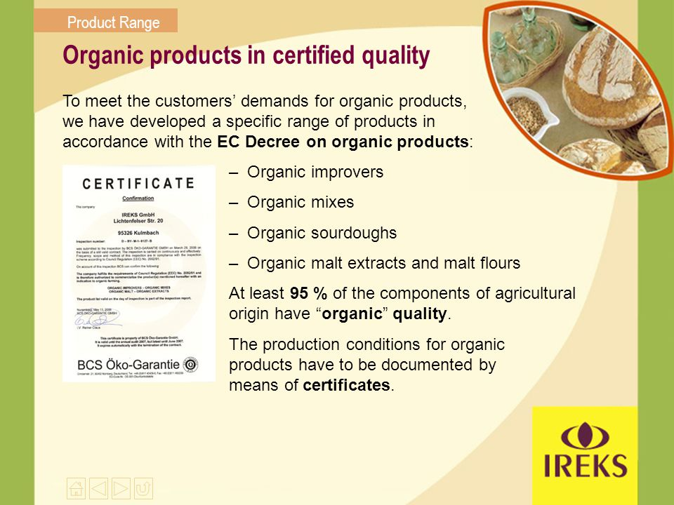 Organic products in certified quality
