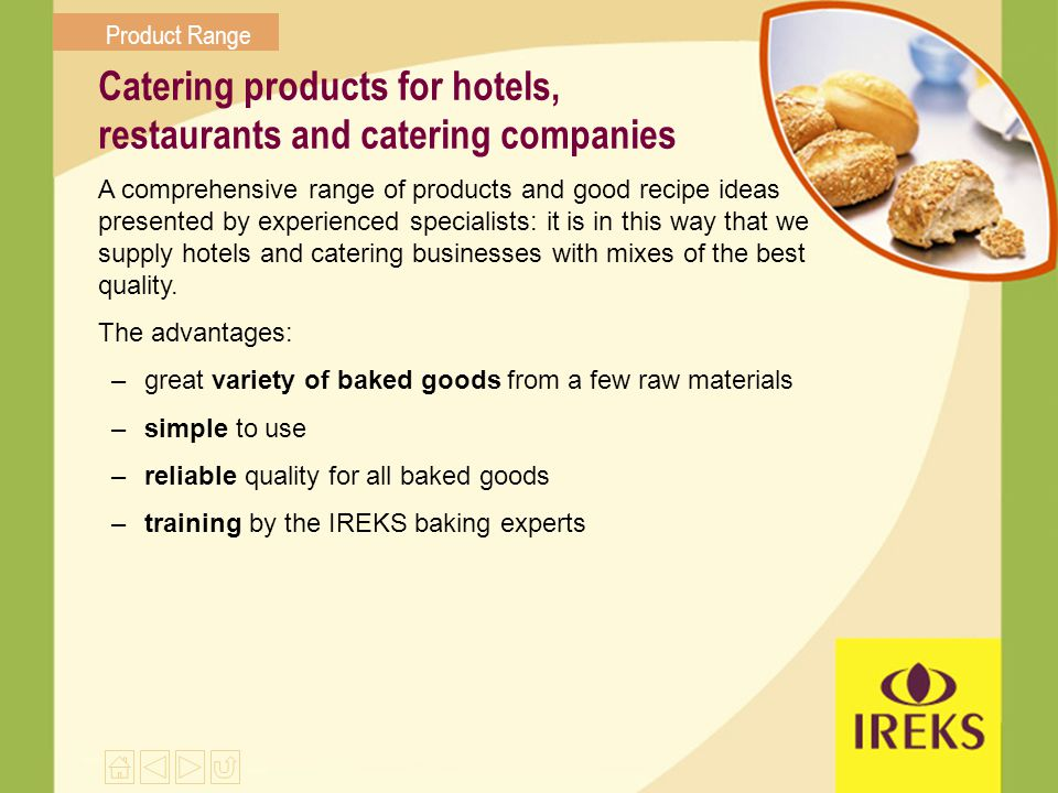Catering products for hotels, restaurants and catering companies