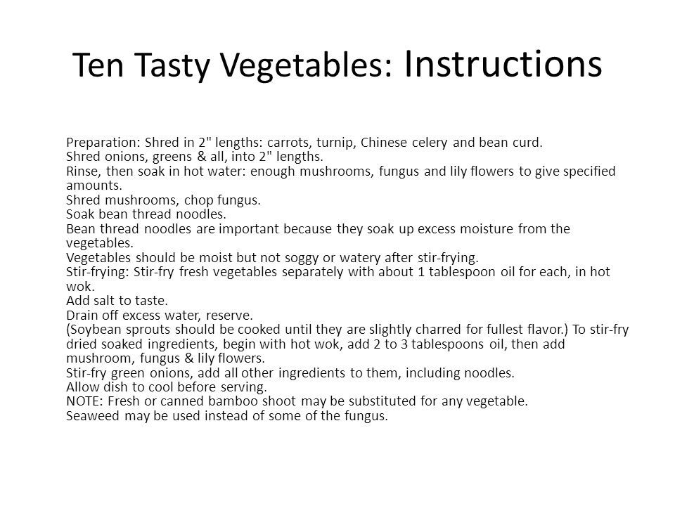 Ten Tasty Vegetables: Instructions