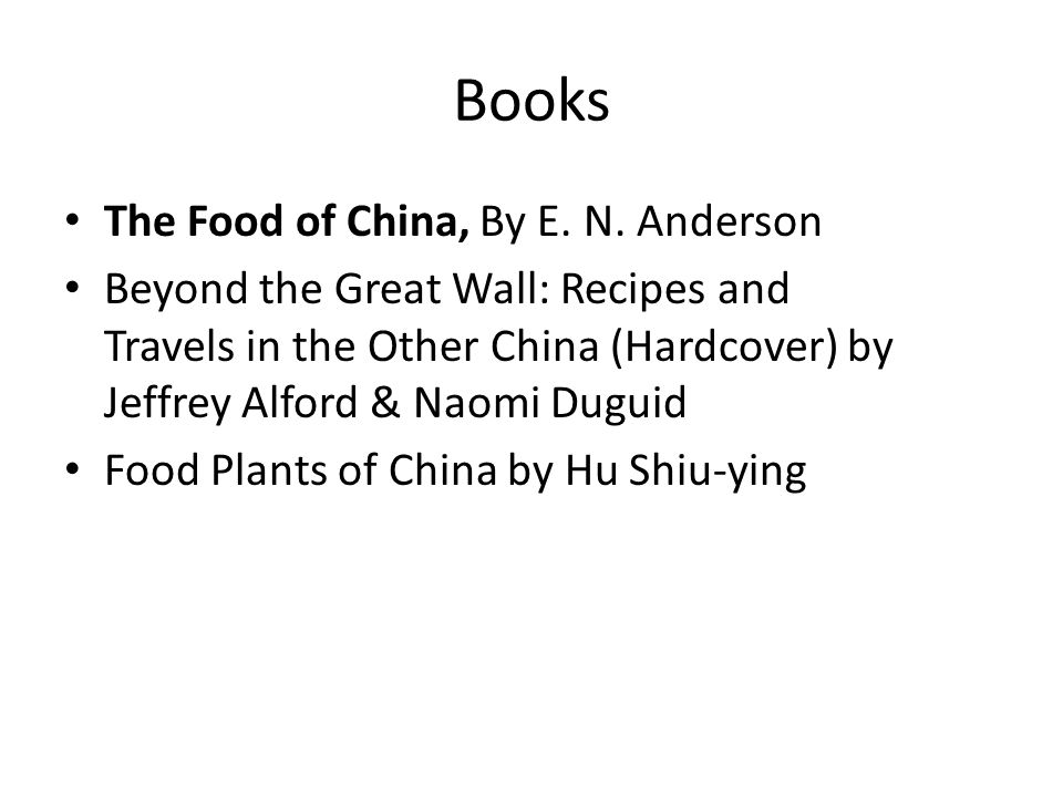 Books The Food of China, By E. N. Anderson