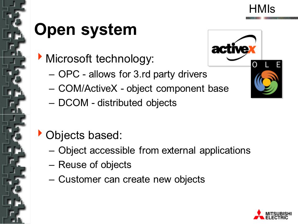 Open system Microsoft technology: Objects based:
