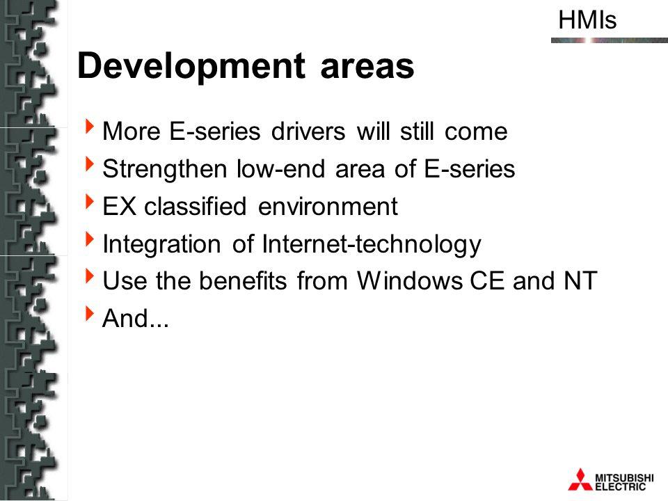 Development areas More E-series drivers will still come