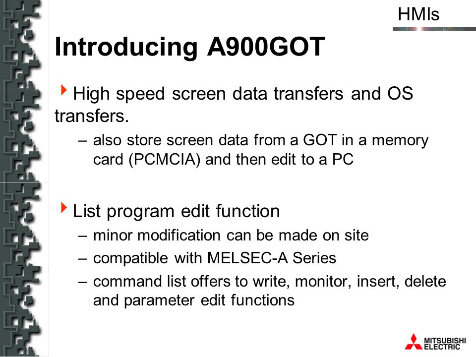 Introducing A900GOT High speed screen data transfers and OS transfers.