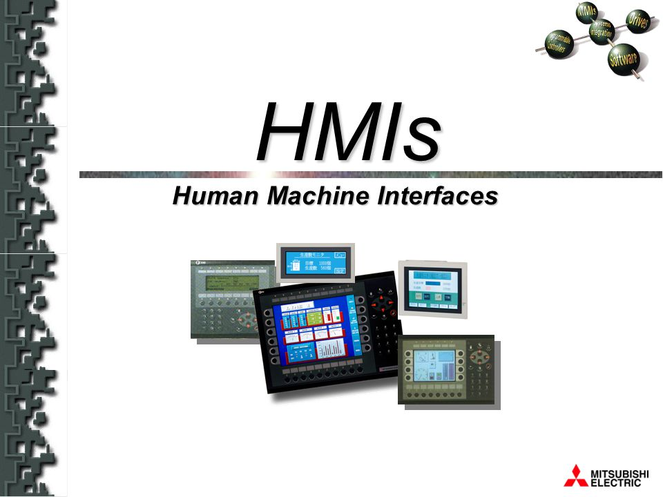 HMIs Human Machine Interfaces
