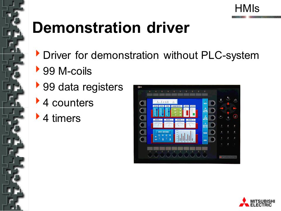 Demonstration driver Driver for demonstration without PLC-system