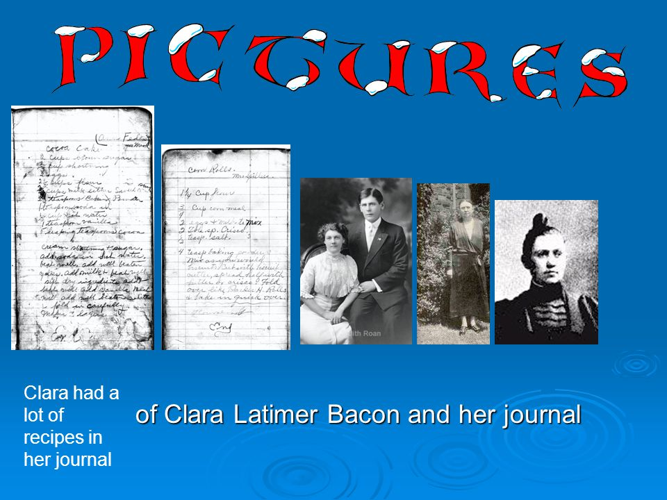 of Clara Latimer Bacon and her journal