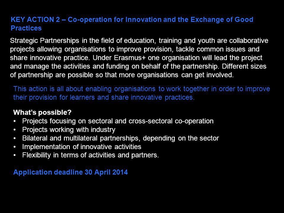KEY ACTION 2 – Co-operation for Innovation and the Exchange of Good Practices