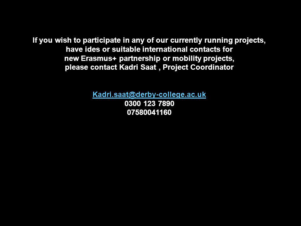 If you wish to participate in any of our currently running projects,