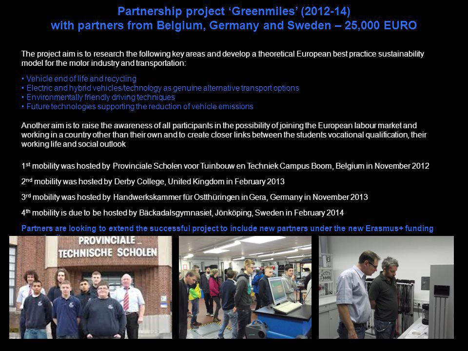 Partnership project 'Greenmiles' (2012-14)