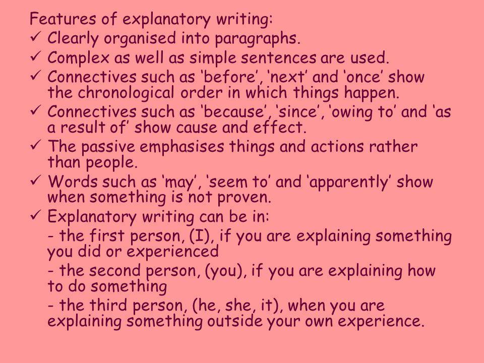 Features of explanatory writing: