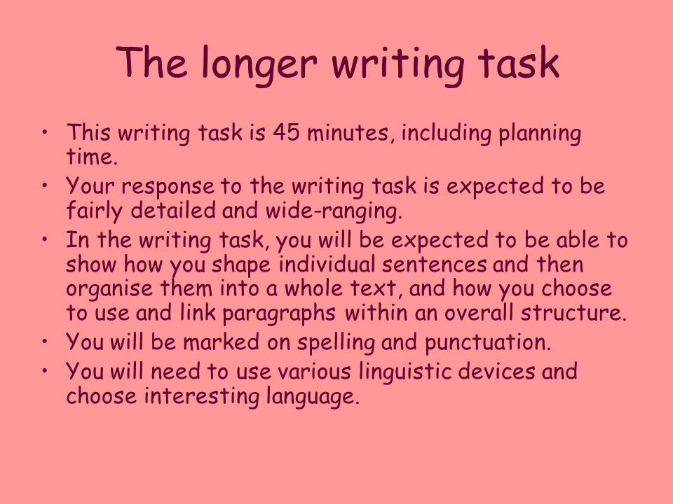 The longer writing task