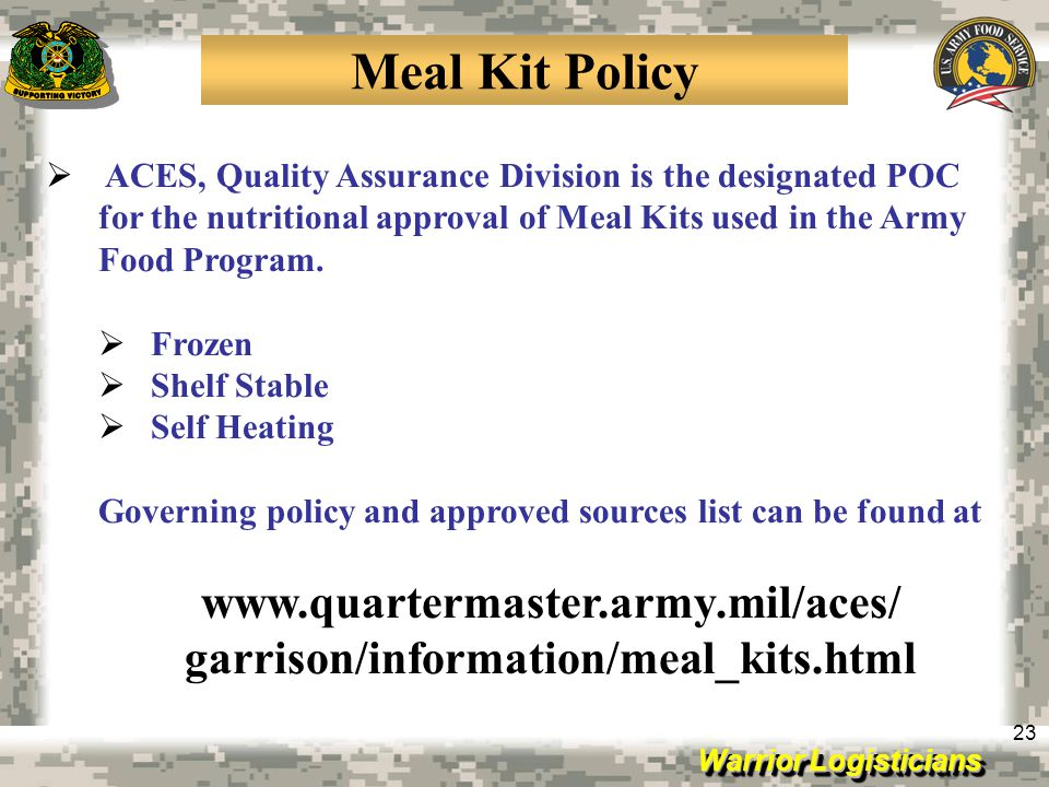 Meal Kit Policy www.quartermaster.army.mil/aces/