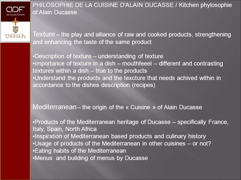 Mediterranean – the origin of the « Cuisine » of Alain Ducasse