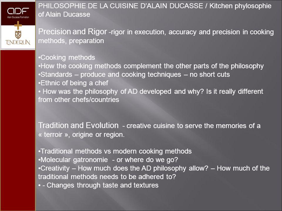 PHILOSOPHIE DE LA CUISINE D'ALAIN DUCASSE / Kitchen phylosophie of Alain Ducasse