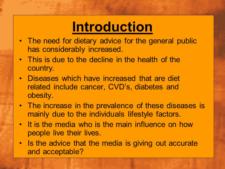 Introduction The need for dietary advice for the general public has considerably increased. This is due to the decline in the health of the country.