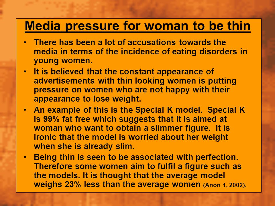 Media pressure for woman to be thin