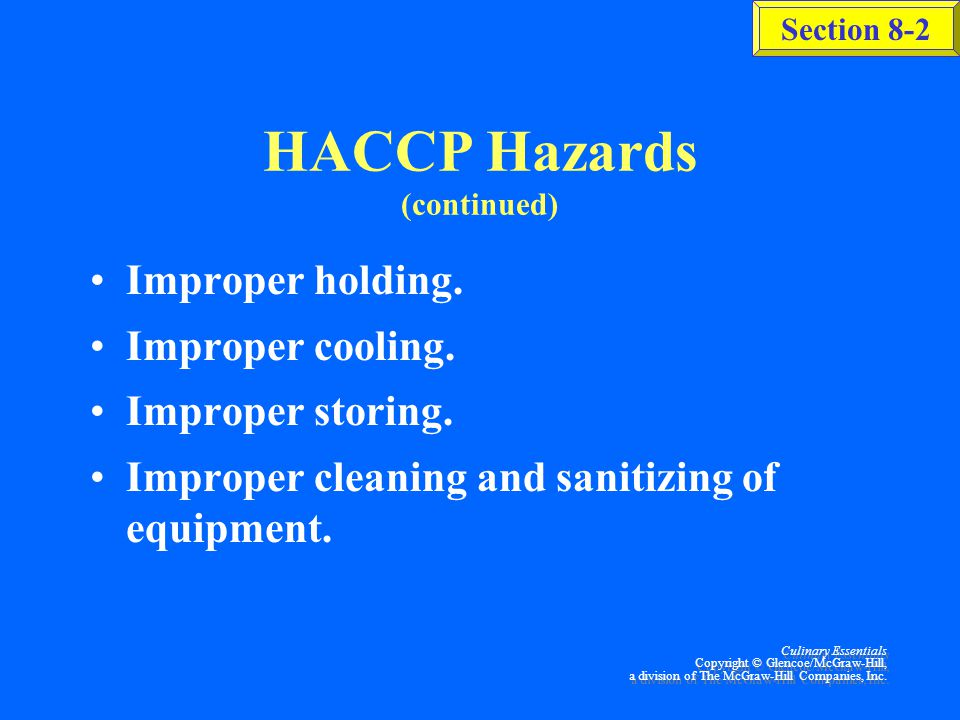 HACCP Hazards (continued)