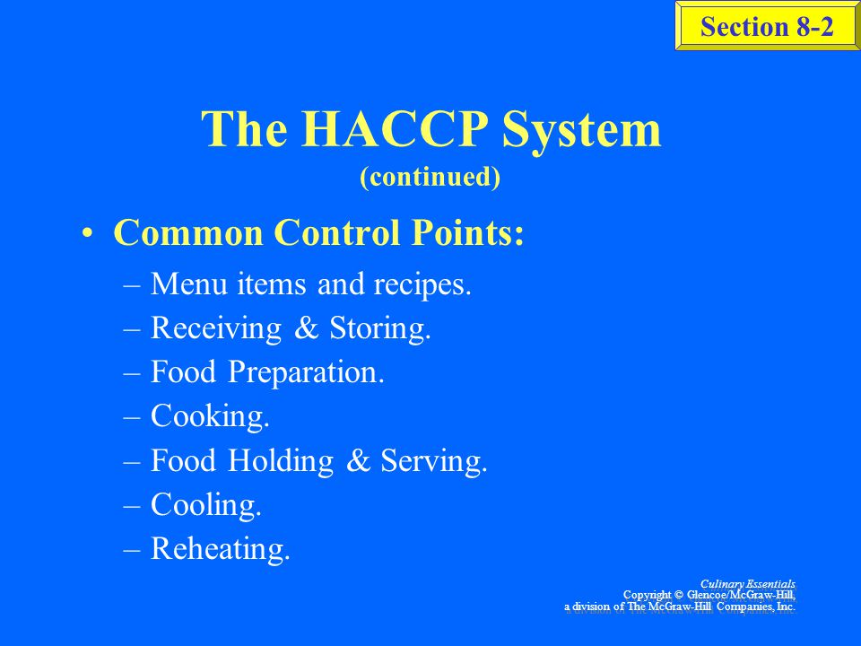 The HACCP System (continued)