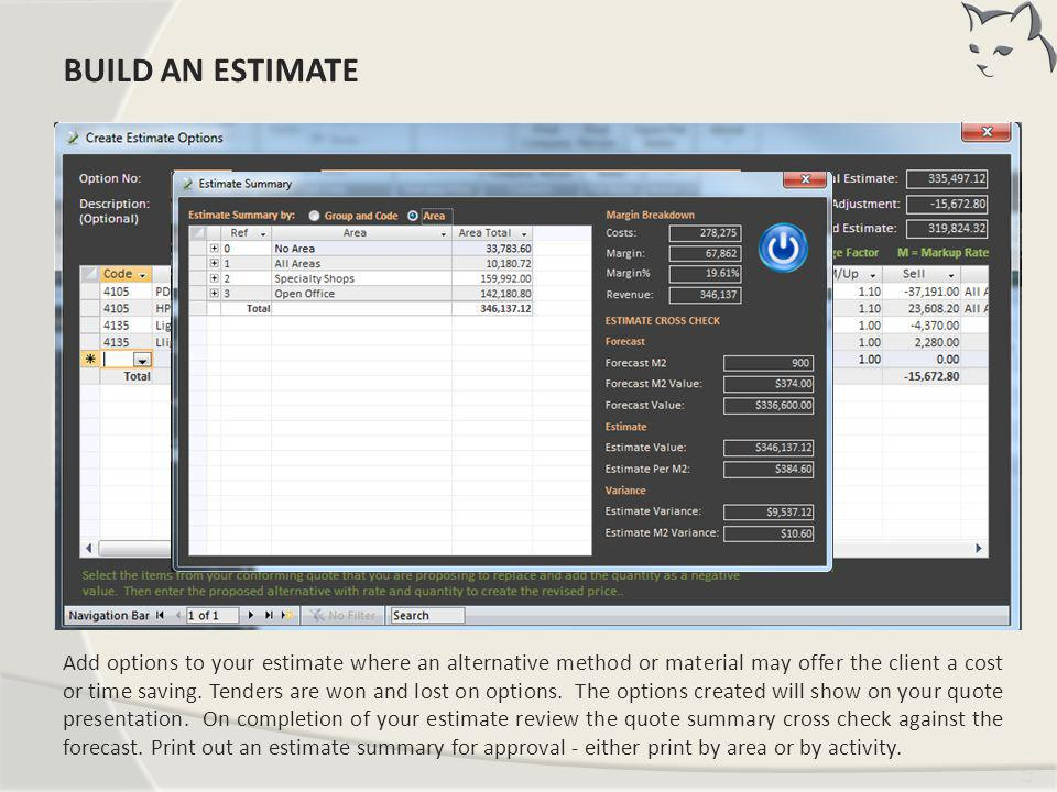 Build an Estimate BUILD AN ESTIMATE