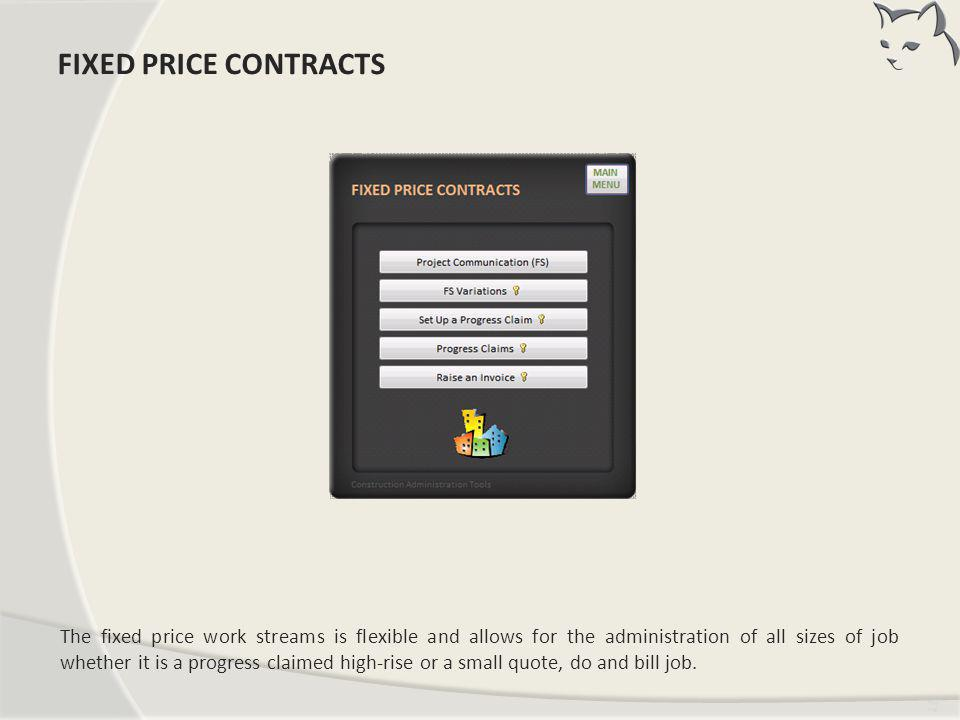 FIXED PRICE CONTRACTS FIXED PRICE CONTRACTS