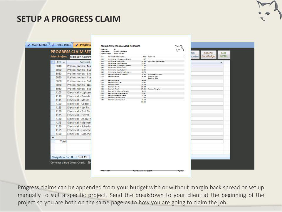 Set Up a Progress Claim SETUP A PROGRESS CLAIM