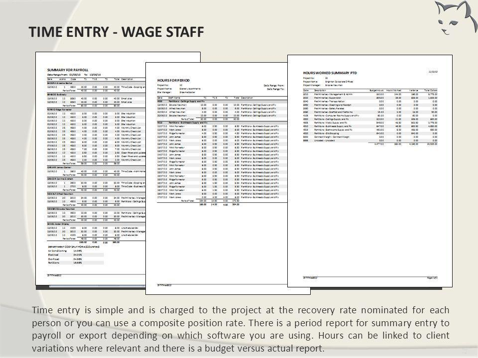 Time Entry – Wage Staff TIME ENTRY - WAGE STAFF
