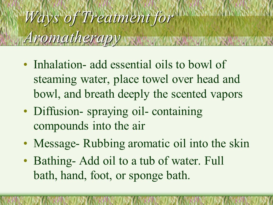 Ways of Treatment for Aromatherapy