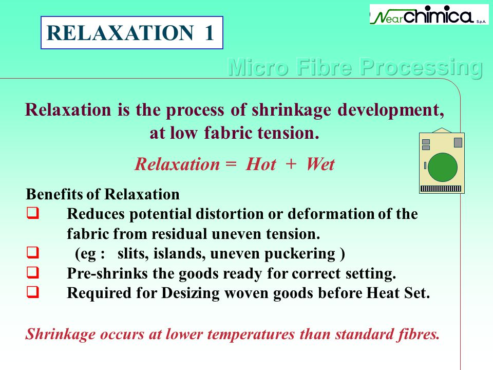 RELAXATION 1 Relaxation is the process of shrinkage development,