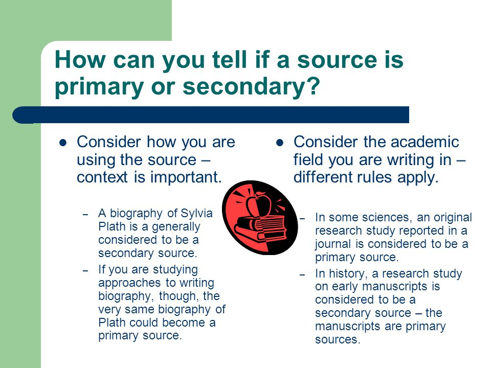 How can you tell if a source is primary or secondary