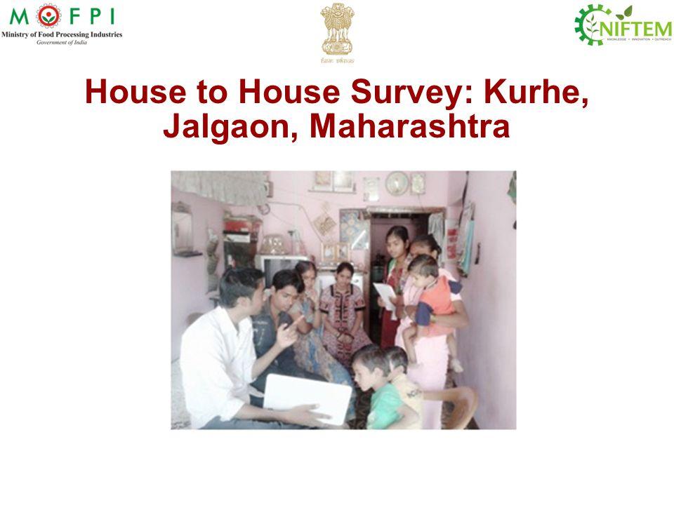 House to House Survey: Kurhe, Jalgaon, Maharashtra