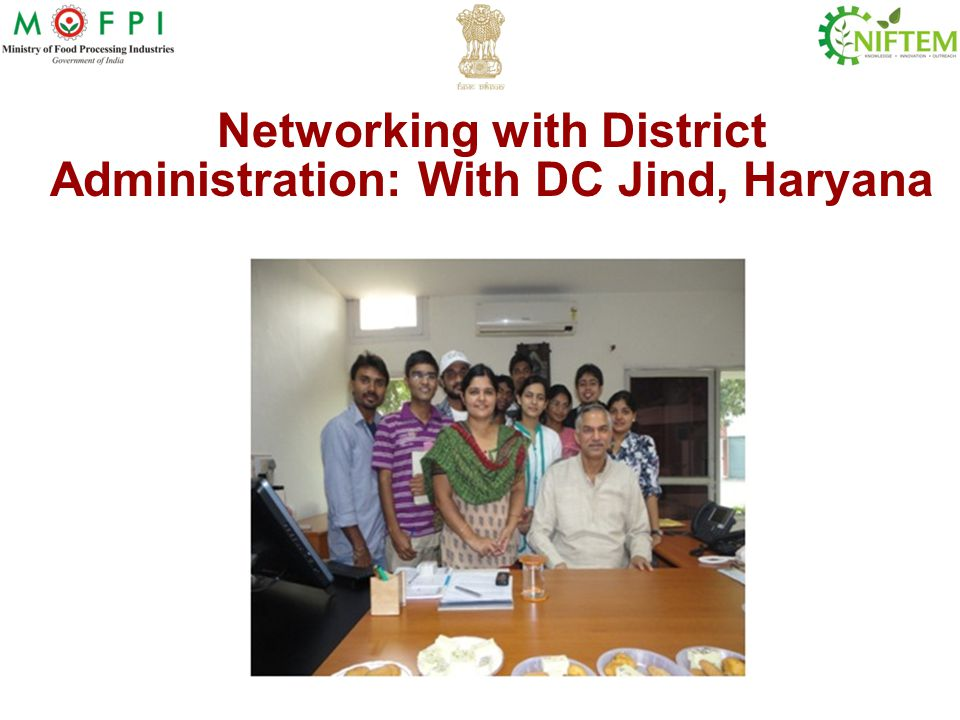 Networking with District Administration: With DC Jind, Haryana